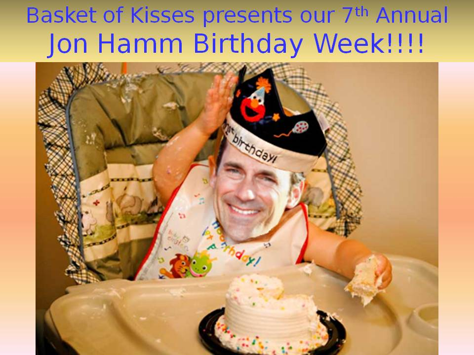 Jon Hamm Birthday Week