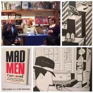 MZS, Amy Cook, and Roberta at BookCourt, and illustrations from Mad Men Carousel